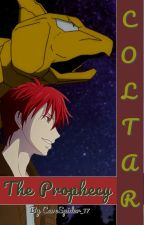 Coltar #01 - The Prophecy - [Pokémon Fan-Fiction] by Cavespider_17