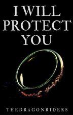I will protect you || LOTR by NatkaNat6