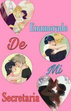 Enamorado de mi secretaria by MarinetteAgrest_1274