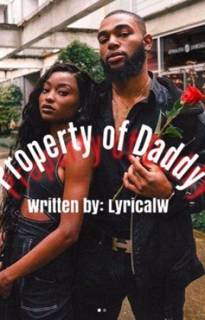 Property of Daddy (Urban Fiction) by LyricalW