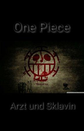 one piece: Arzt und Sklavin by penelle