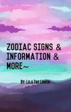 Zodiac Sign Information And Stuff by LilaTheLoner