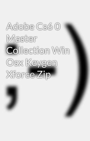 cs6 master collection xforce keygen