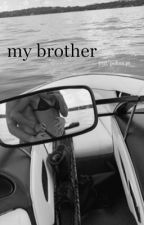 My brother【18+】 by Polina_prtpr