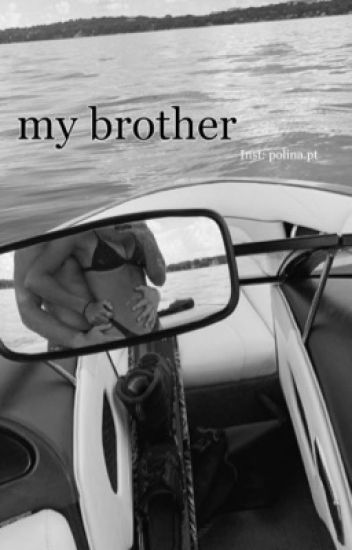 My brother【18+】