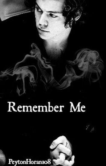 Remember Me- h.s.