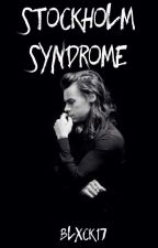 Stockholm Syndrome by blxck17