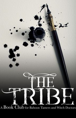 The Tribe, A Book Club for Baboon Tamers and Witchdoctors by JeanineCroft