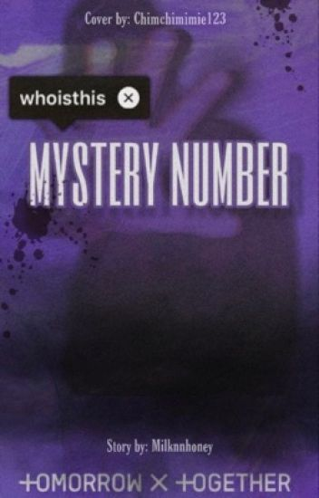 『 MYSTERY NUMBER 』|| Tomorrow x together