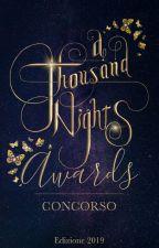 A THOUSAND NIGHTS AWARDS CONTEST™ 2019   #ATNA by Ellenicamente