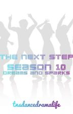 THE NEXT STEP - Season 10: Dreams and Sparks by tnsdancedramalife