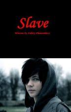 Slave [boyxboy] by AshPhantomhive