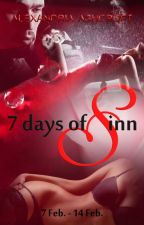 7 Days of Sinn (Special V-Day Event!) by alexandriaASHE
