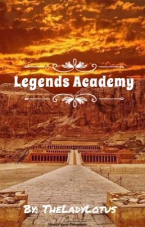 Legends Academy  by TheLadyLotus