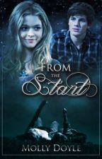 From The Start (Cancer Love Story) by Mollydx3