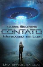 CONTATO: Mensagem de Luz by GlossBouviers