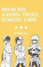BNHA Zodiacs And More!  by Goldin_Blonket_