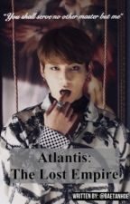 Atlantis: The Lost Empire || Jeon Jungkook FF [18+] by BaetanHoe