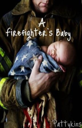 A Firefighter's Baby by Pattykins