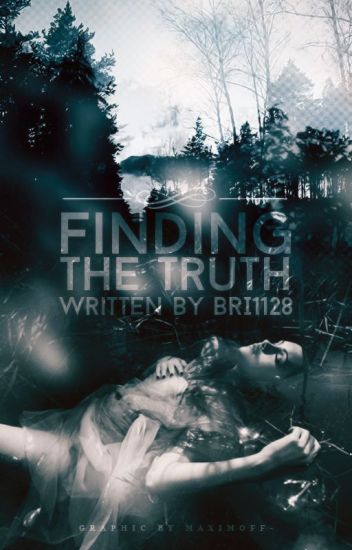 Finding The Truth (Unedited)