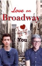 Love on Broadway (TROYLER AU) by staylovelyxxx
