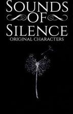 THE SOUNDS OF SILENCE | ᵒʳⁱᵍⁱⁿᵃˡ ᶜʰᵃʳᵃᶜᵗᵉʳˢ by nafragous