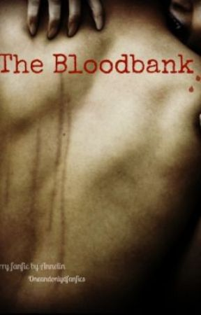 The Bloodbank (BoyxBoy) (Completed) by ILoveShinyThings