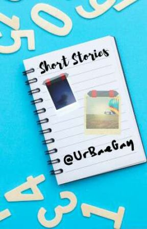 Short Stories by UrBaeGay