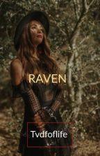 Raven • Legacies  by tvdfoflife