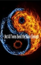 Not All Twins Bend the Same Element (Avatar the Last Airbender) by krazygrl123