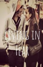 Living in Fear (A Harry Styles Fan Fiction) by DoctorHarriesStyles