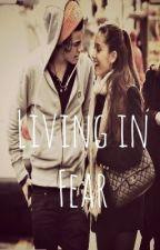 Living in Fear (A Harry Styles Fan Fiction) by DoctorHarriesStyles