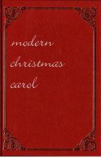 A modern Christmas Carol by Lindyray