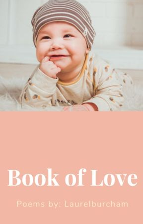 Book of love [A poem collection] by laurelburcham