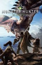 Male Reader X Female Monsters-Monster Hunter World-Reboot by JoJosStar
