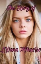The Story Of Lilliana Mikaelson by brittcline