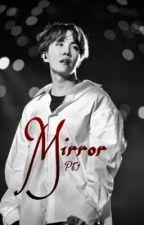 Mirror Pt.1 by Shakiraxyes