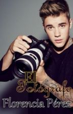 El Fotógrafo || «Bieber» || One Shot || {Hot} || Completo by bieberwoods
