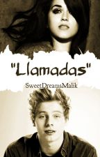 Llamadas《Hemmings》 by SweetDreamsMalik