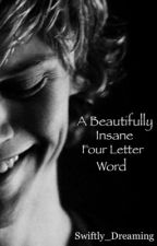 A Beautifully Insane Four Letter Word ( Tate Langdon fanfic ) by Swiftly_Dreaming
