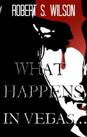 What Happens in Vegas... An Empire of Blood Short Story by robertswilson