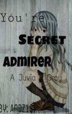 Your Secret Admirer (A Juvia x Gray) (Gruvia) (Complete) by peculiarjane
