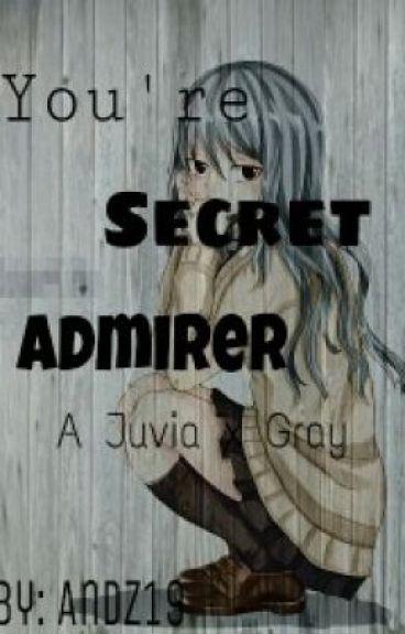 Your Secret Admirer (A Juvia x Gray) (Gruvia) (Complete)