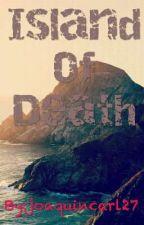 Island of death by joaquincarl27