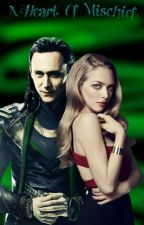 A Heart of Mischief (Loki Fanfiction) by AsgardianVamp21