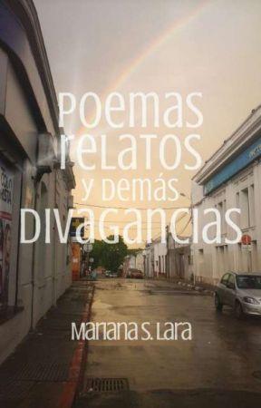 Poemas, relatos y demás divagancias by shiRENJI