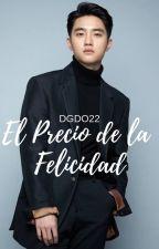 El Precio de la Felicidad (D.O KYUNGSOO) by DGDO22