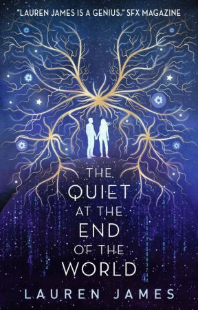The Quiet at the End of the World by LaurenJamesauthor