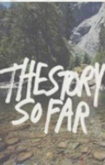 The Story So Far by PierceTheWrist