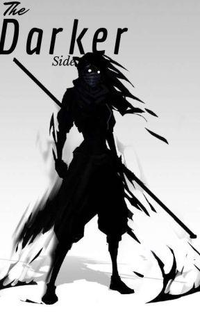 The Darker Side by Phantom_Wolf_21